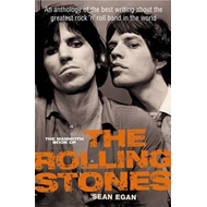 The Mammoth Book of The Rolling Stones: An Anthology of the Best Writing About the Greatest Rock 'n' (BOK)