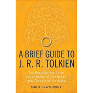 Brief Guide to J. R. R. Tolkien (BOK)