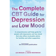 Complete CBT Guide for Depression and Low Mood (BOK)