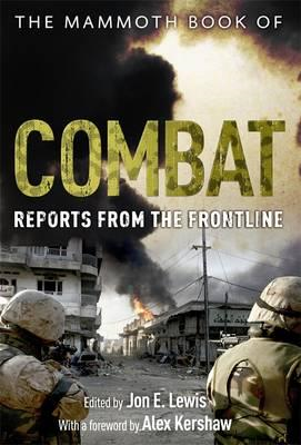 The Mammoth Book of Combat: Reports from the Frontline (BOK)