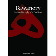 Bawanory: An Autobiography of a Free Spirit (BOK)