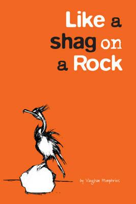 Like a Shag on a Rock (BOK)