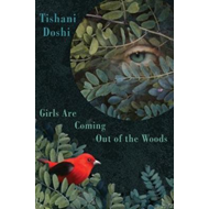 Girls Are Coming Out of the Woods (BOK)