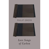 Love Songs of Carbon (BOK)