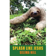Splash Like Jesus (BOK)