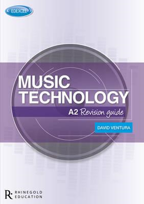 Edexcel A2 Music Technology Revision Guide (BOK)