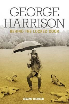 George Harrison: Behind The Locked Door (BOK)