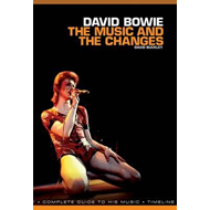 David Bowie: The Music and the Changes (BOK)