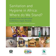 Sanitation and Hygiene in Africa: Where Do We Stand?: Analysis from the Africasan Conference, Kigali (BOK)
