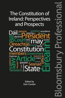 The Constitution of Ireland: Perspectives and Prospects (BOK)