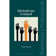 Electoral Law in Ireland: The Legal Regulation of the Irish (BOK)