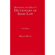 Murdoch and Hunt's Dictionary of Irish Law (BOK)