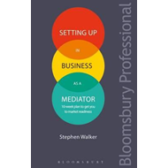 Setting Up in Business as a Mediator (BOK)