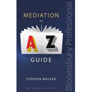 Mediation: An A-Z Guide (BOK)