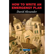 How to Write an Emergency Plan (BOK)