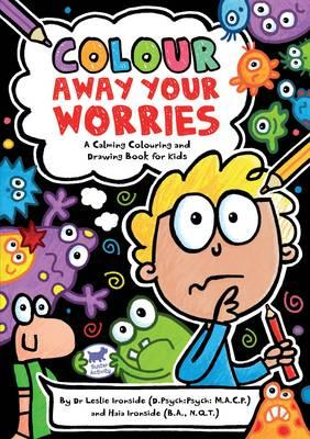 Colour Away Your Worries (BOK)