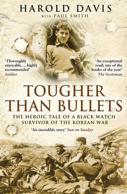 Tougher Than Bullets (BOK)