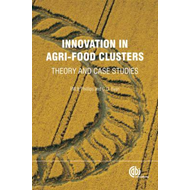 Innovation in Agri-food Clusters: Theory and Case Studies (BOK)