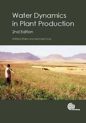 Water Dynamics in Plant Production (BOK)