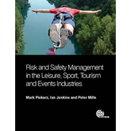 Risk and Safety Management in the Leisure, Events, Tourism a (BOK)