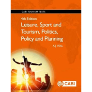 Leisure, Sport and Tourism, Politics, Policy and Plannin (BOK)