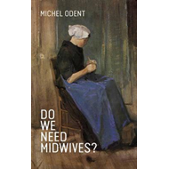 Do We Need Midwives? (BOK)