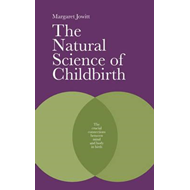 Natural Science of Childbirth (BOK)