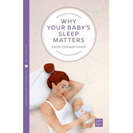 Why Your Baby's Sleep Matters (BOK)