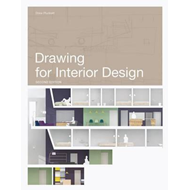 Drawing for Interior Design 2nd Edition (BOK)