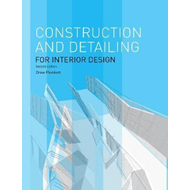 Construction and Detailing for Interior Design - 2nd edition (BOK)