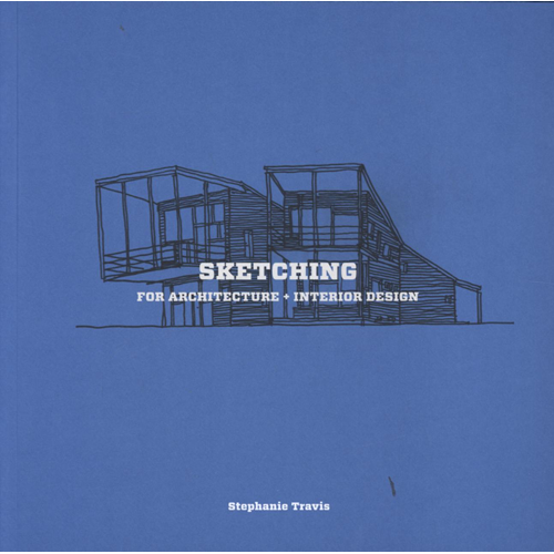 Sketching for Architecture and Interior Design (BOK)