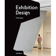 Exhibition Design: An Introduction - 2nd edition (BOK)