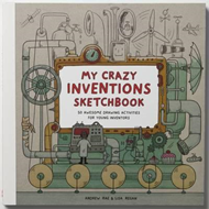 My Crazy Inventions Sketchbook: 50 Awesome Drawing Activitie (BOK)