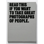 Read This If You Want to Take Great Photographs of People (BOK)
