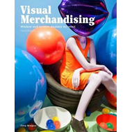 Visual Merchandising, Third edition: Windows and in-store di (BOK)
