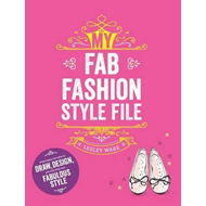 My Fab Fashion Style File (BOK)