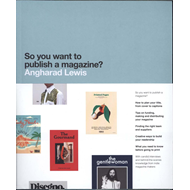 So You Want to Publish a Magazine? (BOK)
