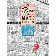 Pierre the Maze Detective and The Great Colouring Adventure (BOK)