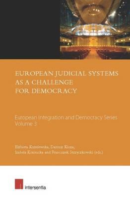 European Judicial Systems as a Challenge for Democracy (BOK)