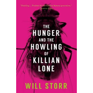 The Hunger and the Howling of Killian Lone (BOK)