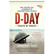 D-Day: Minute by Minute (BOK)