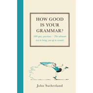 How Good is Your Grammar? (BOK)