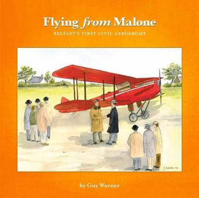 Flying from Malone (BOK)