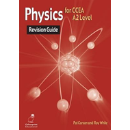 Physics Revision Guide for CCEA A2 Level (BOK)