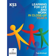 Learning for Life and Work in Close-Up - Year 9 - Key Stage (BOK)