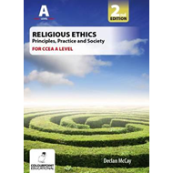 Religious Ethics: Principles, Practice and Society for CCEA (BOK)