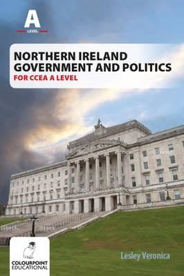Northern Ireland Government and Politics for CCEA A Level (BOK)