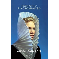 Fashion and Psychoanalysis (BOK)