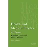 Health and Medical Practice in Iran (BOK)