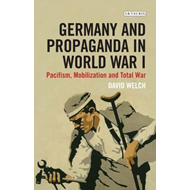 Germany and Propaganda in World War I (BOK)